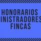 honorarios-administradores-fincas